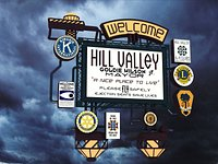 Hill Valley 2015 – Skyway Welcome Sign