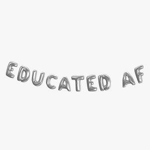 Foil Baloon Words Educated AF Silver 3D model