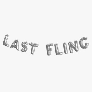 Foil Baloon Words LAST FLING Silver 3D model