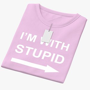 3D Female Crew Neck Folded With Tag Pink Im With Stupid 01