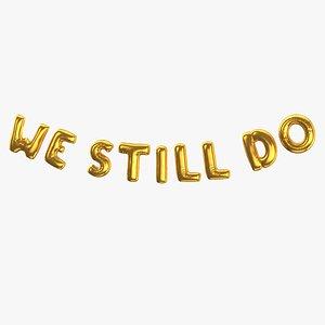 Foil Baloon Words We Still Do Gold model