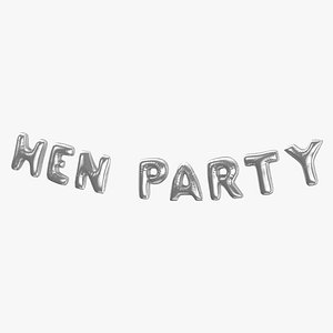 Foil Baloon Words HEN Party Silver 3D model