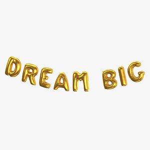 3D Foil Baloon Words DREAM BIG Gold
