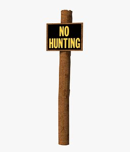 3D No Hunting Sign