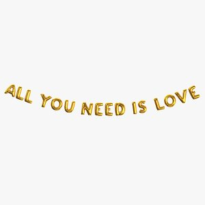 Foil Baloon Words all you need is love Gold 3D