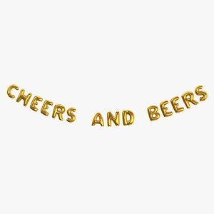 Foil Baloon Words Cheers and Beers Gold 3D model