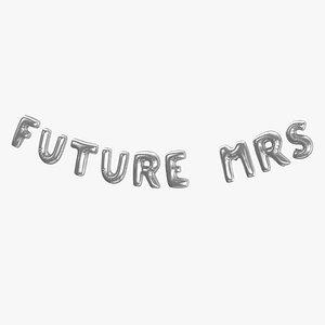 3D Foil Baloon Words Future Mrs Silver model