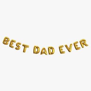 3D Foil Baloon Words Best Dad Ever Gold