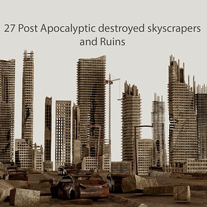 Post Apocalyptic destroyed skyscrapers Pack model